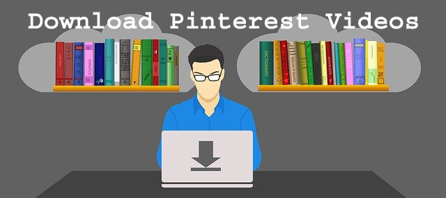 How to Download Pinterest Videos on Android PC