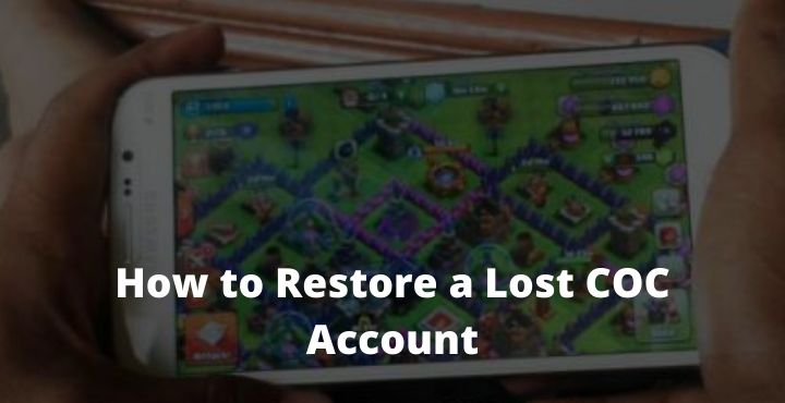 How to Restore a Lost COC Account