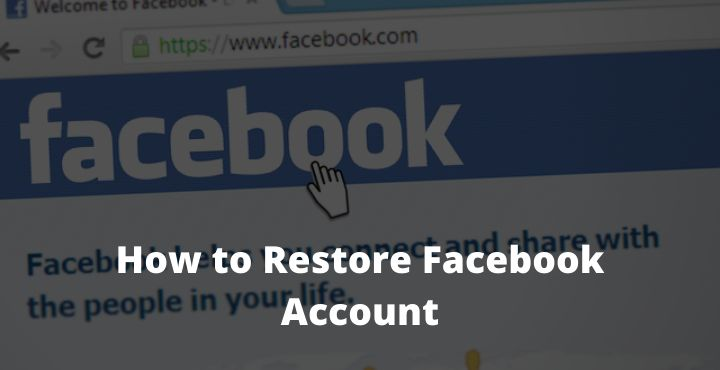 How to Restore Facebook Account