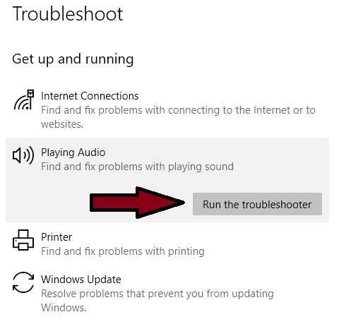 Run the Windows 10 Audio Troubleshooter
