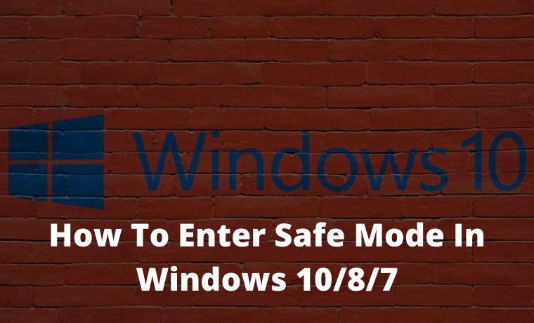 How To Enter Safe Mode In Windows 1087