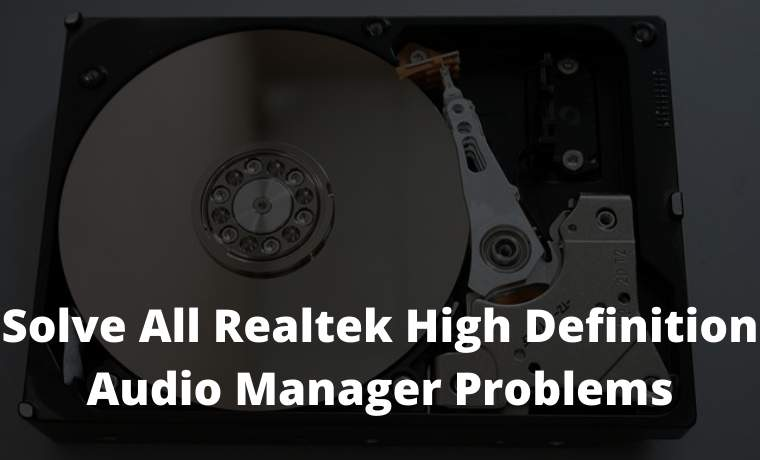 How To Solve All Realtek High Definition Audio Manager Problems