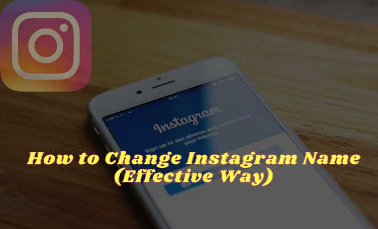 How to Change Instagram Name (Effective Way)