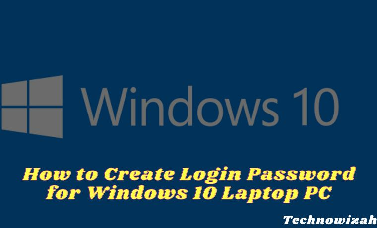 How to Create Login Password for Windows 10 Laptop PC