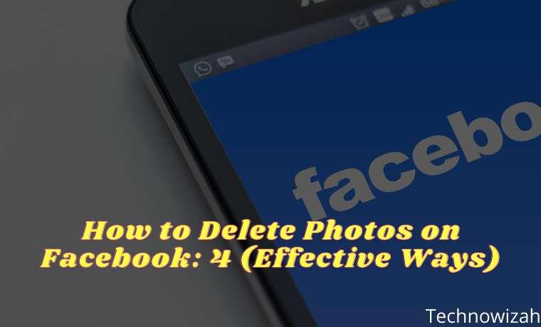 How to Delete Photos on Facebook 4 (Effective Ways)