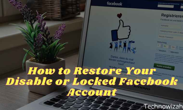 How to Restore Your Disable or Locked Facebook Account