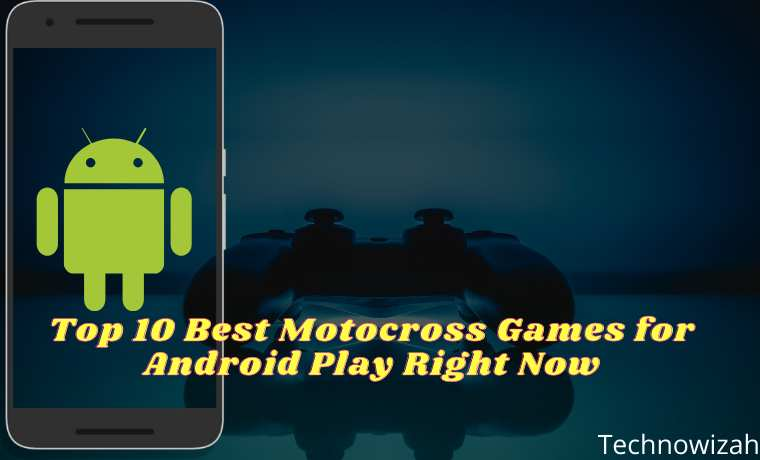 Top 10 Best Motocross Games for Android Play Right Now