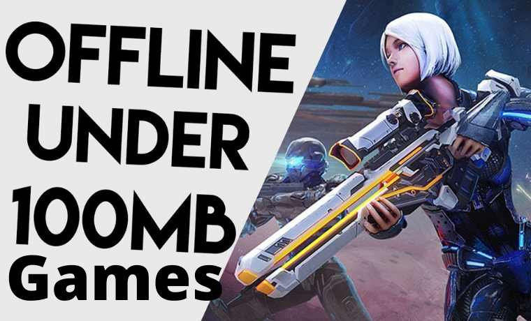 Top 25 Best Under 100MB Offline Games For Android