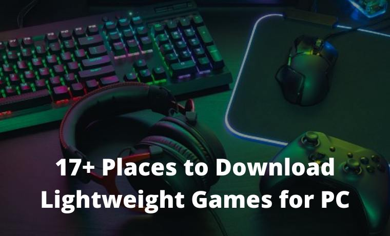17+ Places to Download Lightweight Games for PC