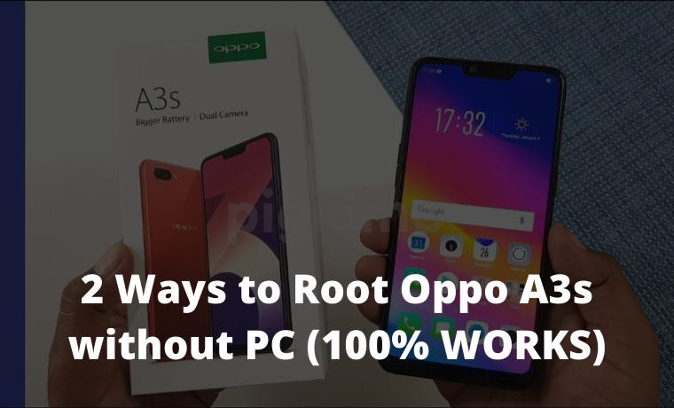 2 Ways to Root Oppo A3s without PC (100% WORKS)