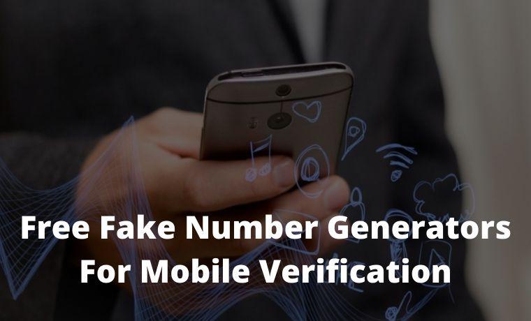 7 Free Fake Number Generators For Mobile Verification