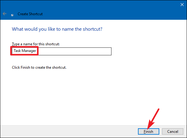 Create a Task Manager Shortcut