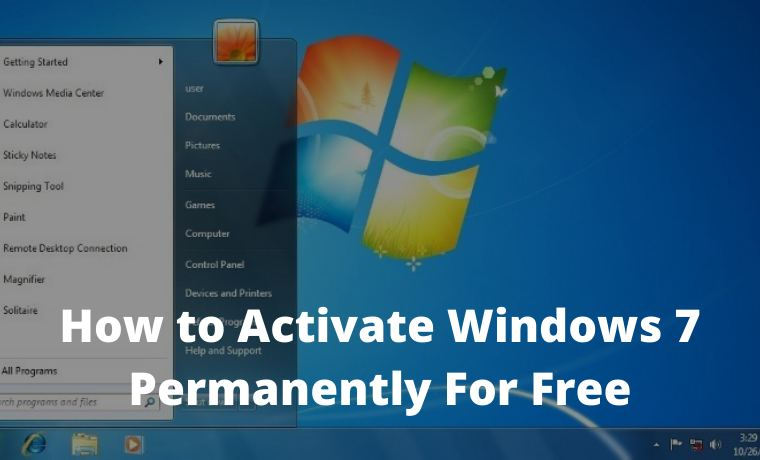 How to Activate Windows 7 Permanently For Free