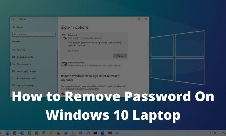 How to Remove Login Password on Windows 10 Laptop