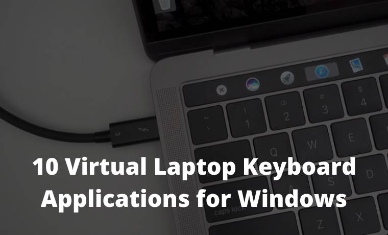 10 Virtual Laptop Keyboard Applications for Windows