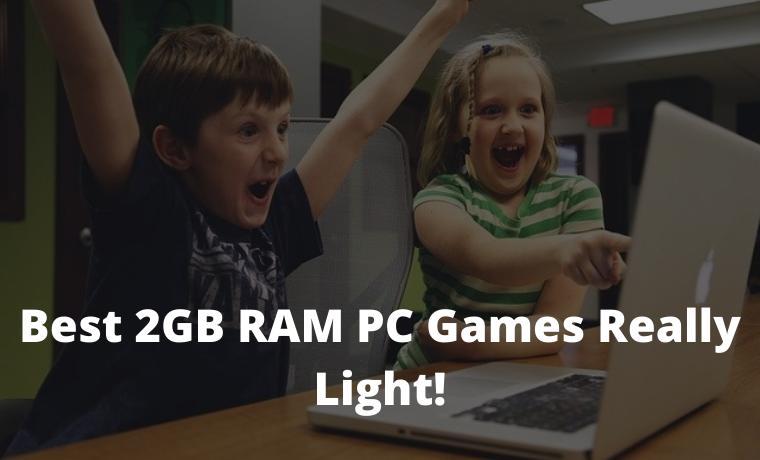 15 Best 2GB RAM PC Games Really Light!