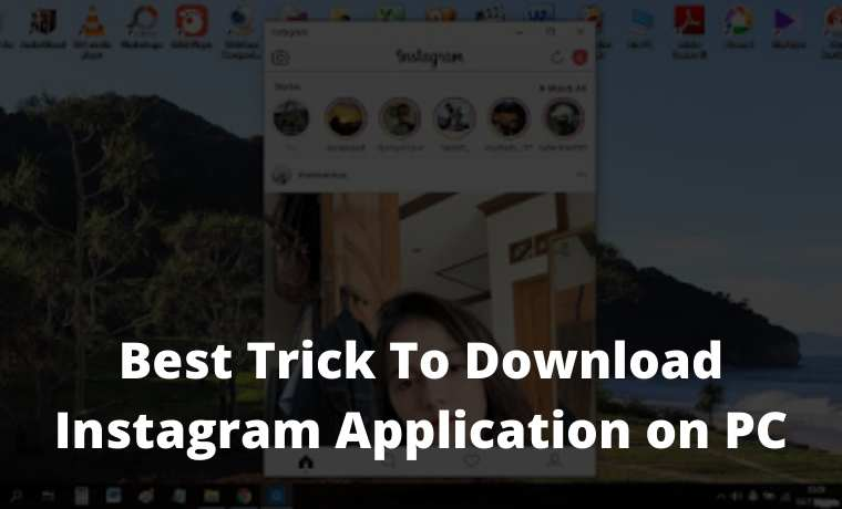 Best Trick To Download Instagram Application on PC