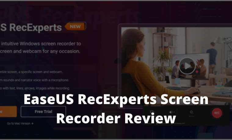 EaseUS RecExperts Screen Recorder Review