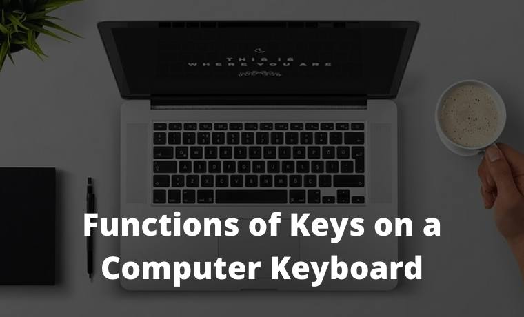 Functions of Keys on a Computer Keyboard