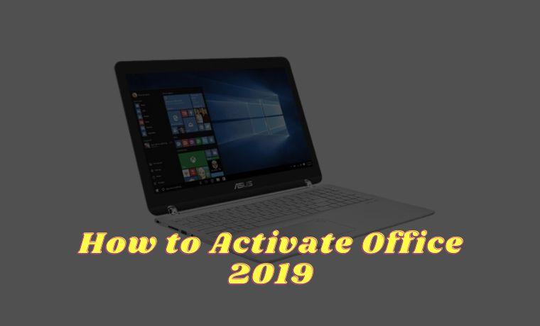 How to Activate Office 2019 3 Best Quick Ways