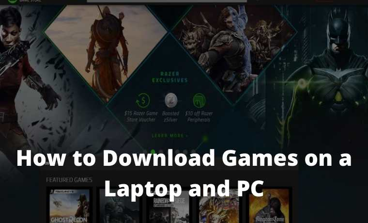 How to Download Games on a Laptop and PC