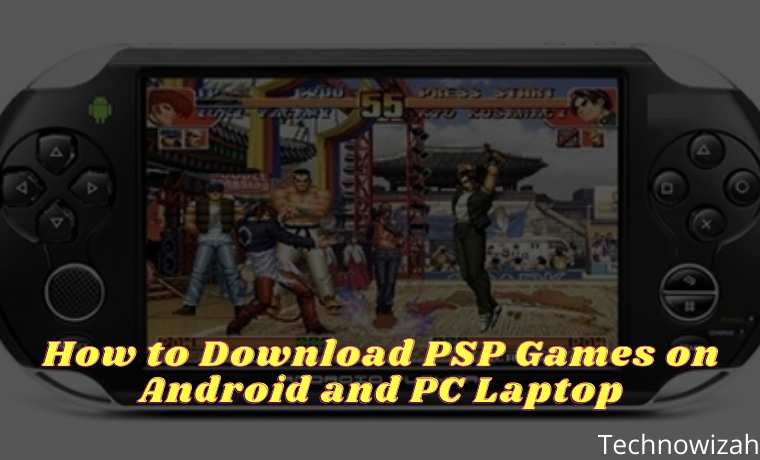 How to Download PSP Games on Android and PC Laptop