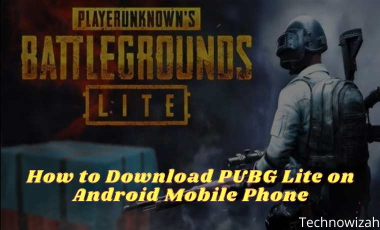 How to Download PUBG Lite on Android Mobile Phone