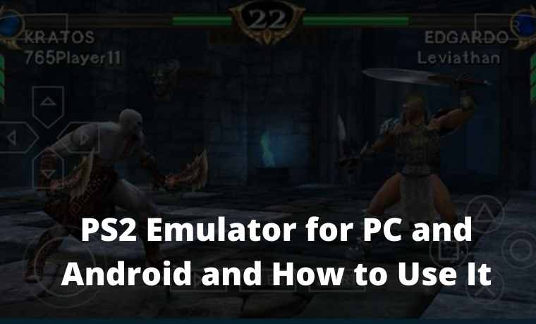 PS2 Emulator for PC and Android and How to Use It