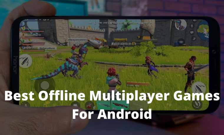 Top 50 Best Offline Multiplayer Games For Android