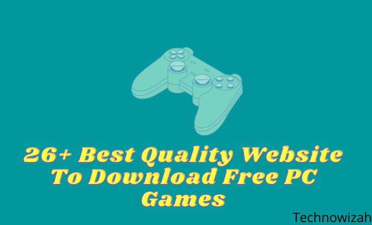 26+ Best Quality Website To Download Free PC Games