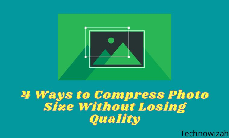 4 Ways to Compress Photo Size Without Losing Quality