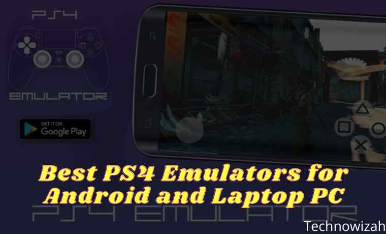 5 Best PS4 Emulators for Android and Laptop PC