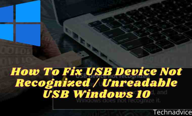 7 Ways to Fix USB Device Not Recognized Unreadable USB