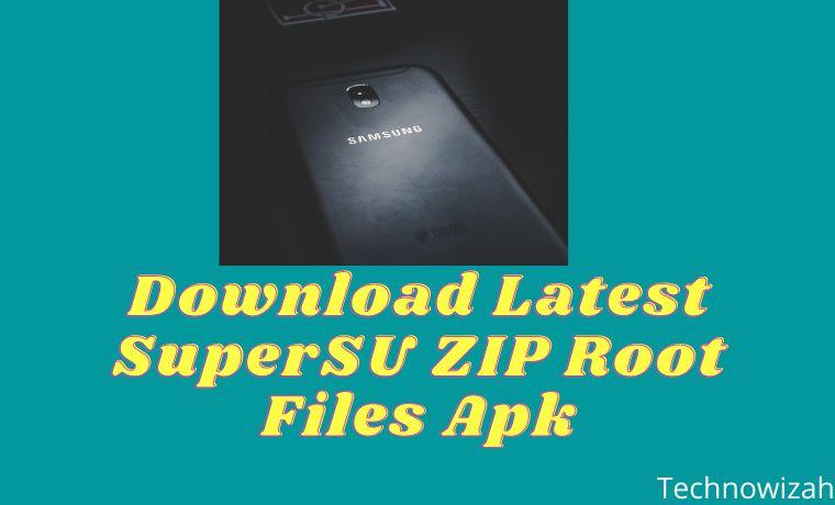Download Latest SuperSU ZIP Root Files Apk [Official]