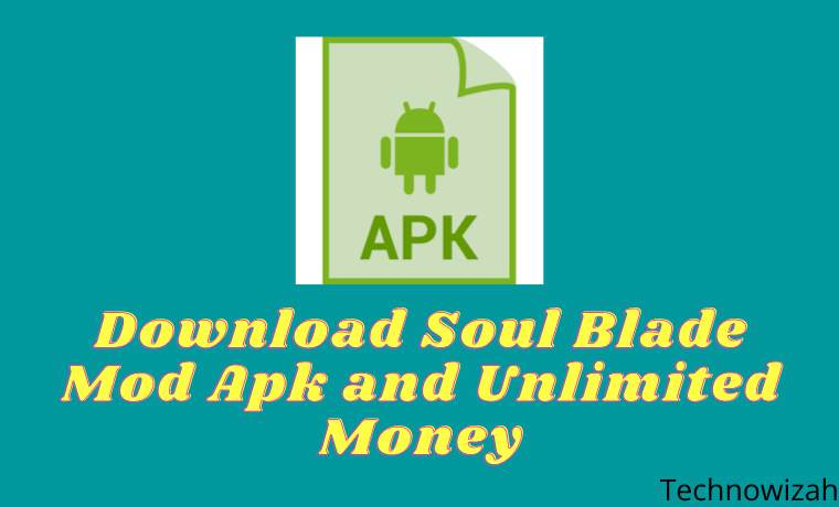 Download Soul Blade Mod Apk and Unlimited Money