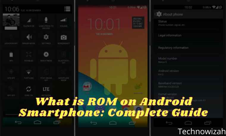 What is ROM on Android Smartphone Complete