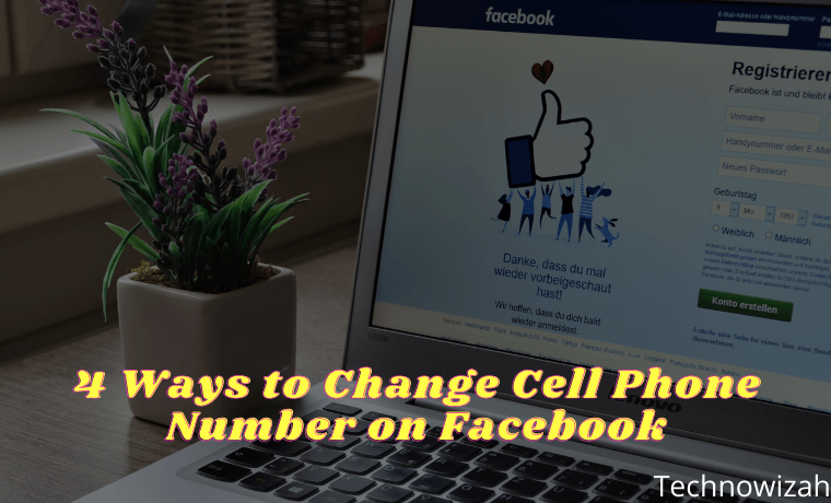4 Ways to Change Cell Phone Number on Facebook