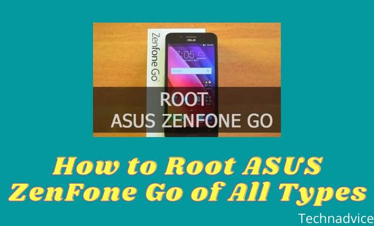 How to Root ASUS ZenFone Go of All Types