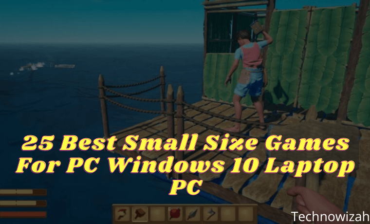 25 Best Small Size Games For PC Windows 10 Laptop PC