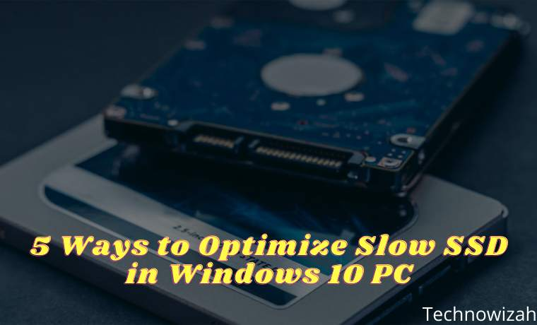 5 Ways to Optimize Slow SSD in Windows 10 PC