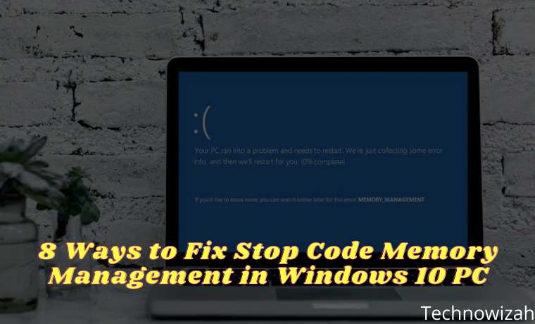 8 Ways to Fix Stop Code Memory Management in Windows 10 PC