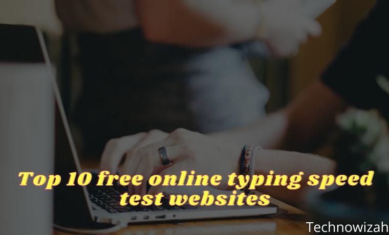Top 10 free online typing speed test websites