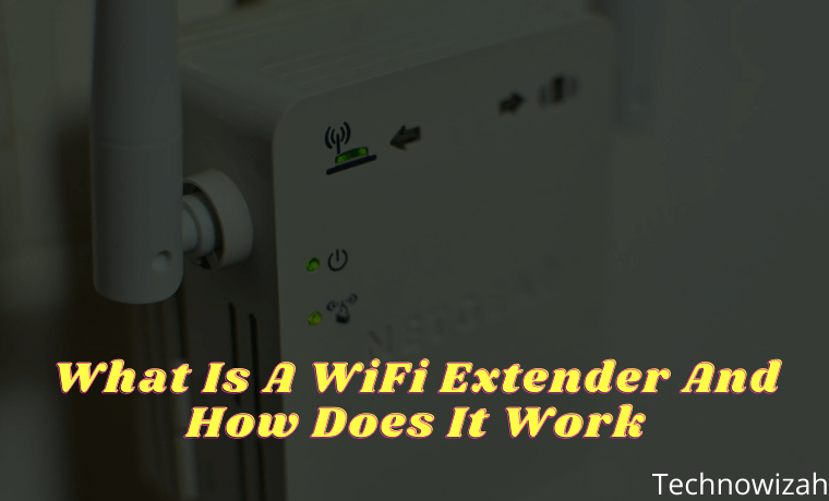 What Is A WiFi Extender And How Does It Work