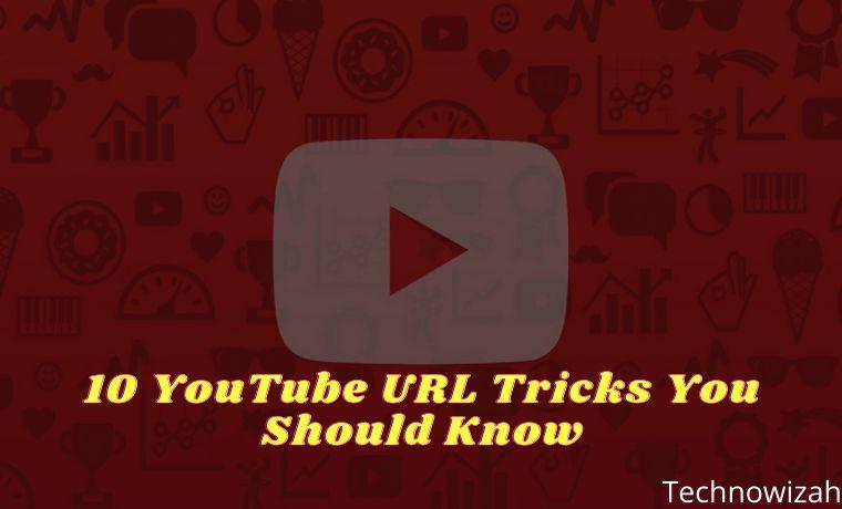 10 YouTube URL Tricks You Should Know