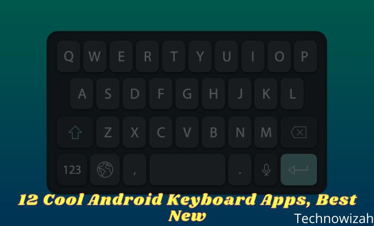 12 Cool Android Keyboard Apps, Best New