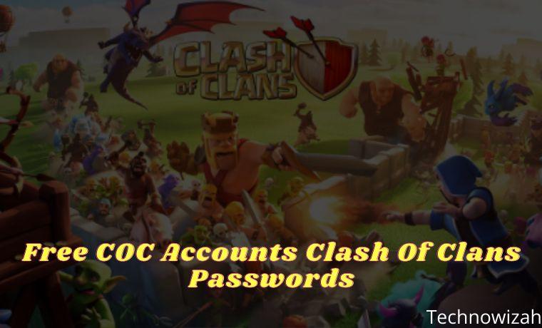 Free COC Accounts Clash Of Clans Passwords