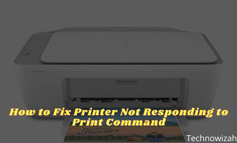 How to Fix Printer Not Responding to Print Command