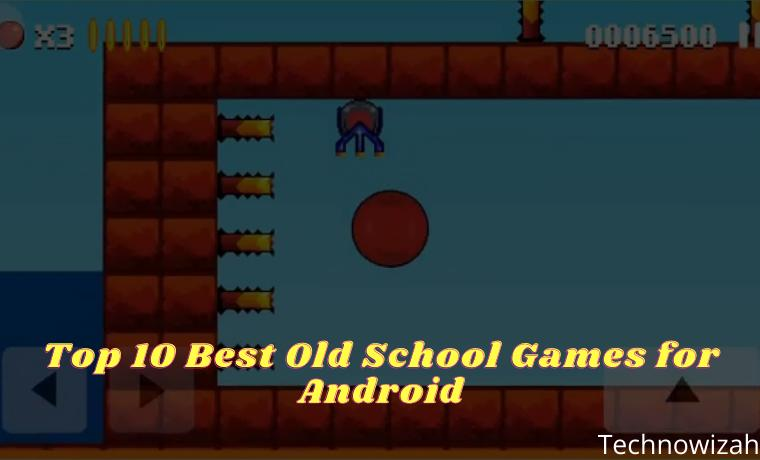 Top 10 Best Old School Games for Android