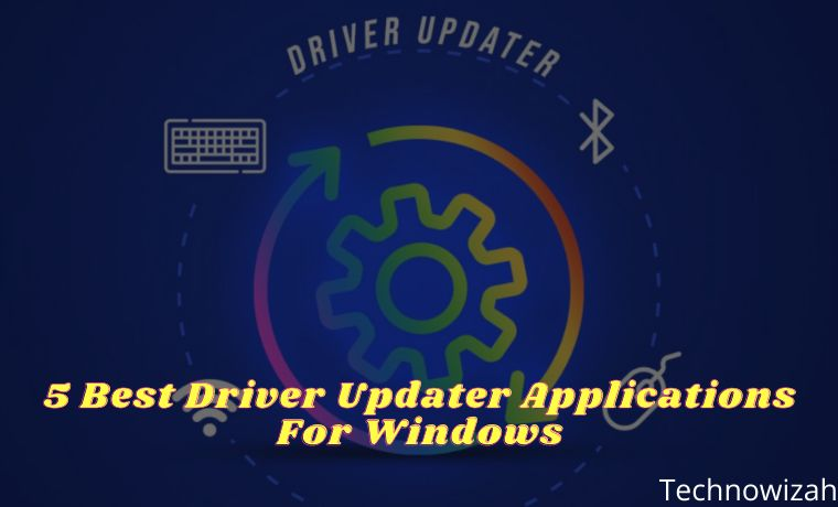5 Best Driver Updater Applications For Windows